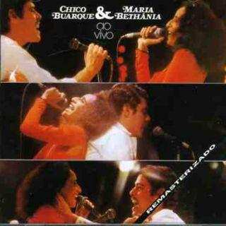 CHICO BUARQUE MARIA BETHANIA AO VIVO NEW CD