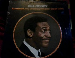 Bill Cosby To Russell, My Brother, Whom I Slept With album 1968