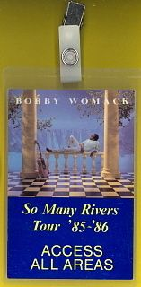 Bobby Womack 1985 Laminated Backstage Pass All Access So Many Rivers