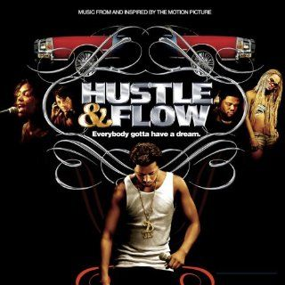 Hustle Flow Lil Scrappy E 40 Mike Jones Webbie New 075678382727
