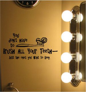 Brush All Your Teeth Bathroom Vinyl Wall Decor Decal Quotes Sticker