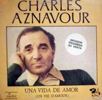 Charles Aznavour Una Vida de Amor in Spanish Pro LP