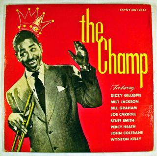 Vintage The Champ with Dizzy Gillespie Savoy MG 12047