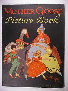 Charlotte Stone 1928 MOTHER GOOSE PICTURE BOOK Childs Color Illus VGC