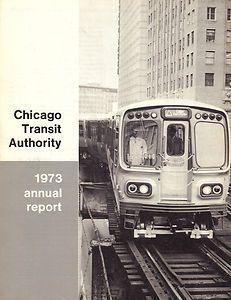 Chicago Transit Authority 1973 Annual Report CTA