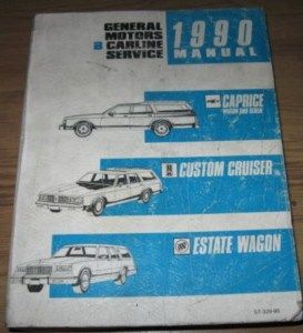 1990 Chevrolet Caprice Wagon Olds Buick Service Manual