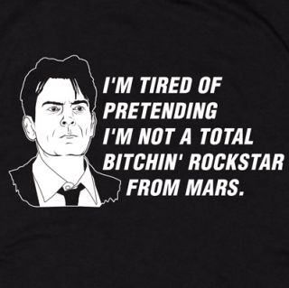 Charlie Sheen T Shirt Bitchin Rockstar Mars Winning