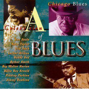 CELEBRATION OF BLUES CD CHICAGO BLUES BUDDY GUY LUTHER ALLISON OTIS