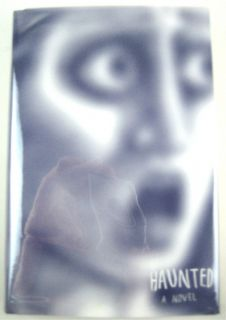 Haunted A Novel of Stories Chuck Palahniuk 1st 1st