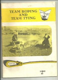 Western Horseman Book Team Roping and Team Tying 1964