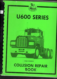 2003 Mack U600 Series Truck Collision Repair Book