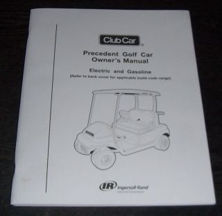 Club Car Gas Golf Cart Precedent Owners Manual 2011