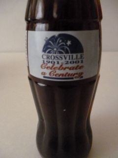 COCA COLA BOTTLE CROSSVILLE 1901 2001 CELEBRATING A CENTURY NEW