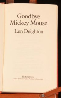 1982 Goodbye Mickey Mouse by Len Deighton First Edition