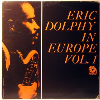 Eric Dolphy in Europe Vol 1 1963 Jazz Vinyl LP Black Silver Label