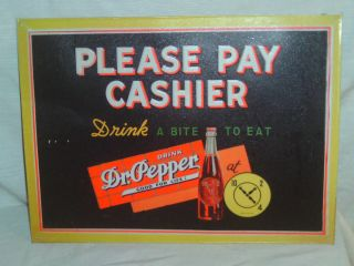 DR PEPPER METAL SIGN PLEASE PAY CASHIER Drink Dr Pepper Good for Life