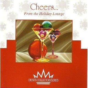 Cent CD Cheers from The Holiday Lounge Jazzy Christmas
