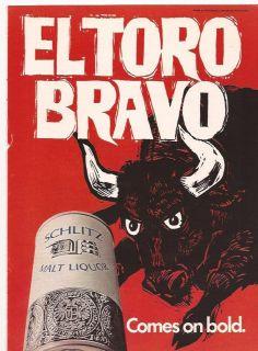 1969 El Toro Bravo Schlitz Malt Liquor Comes on Bold Red Bull Print Ad