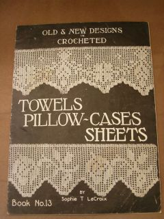 Vintage Original Crocheted Towels Pillow Cases Sheets by Sophie T