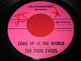 The Four Evers 45 Come Up in The World RARE Doo Wop