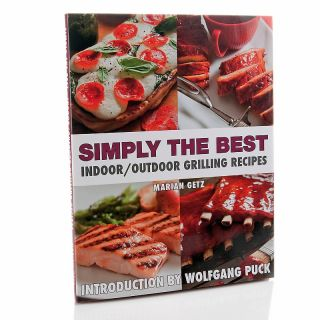 139 701 simply the best indoor outdoor grilling recipes cookbook by