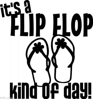 Flip Flop Kind Day Wall Vinyl Sticker Decal Decor Quote