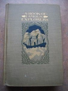 1902 Book Young Folks Library Famous Explorers Vol 9