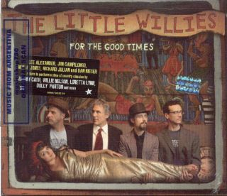 The Little Willies for The Good Times SEALED CD 2012 Norah Jones Lee