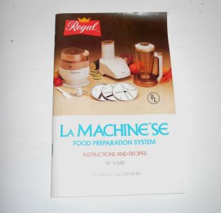 Regal La Machine SE Food Preparation System Instruction Recipe Booklet
