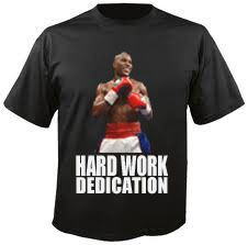 Floyd MAYWEATHER Jr Hard Work Dedication Tshirt All Sizes