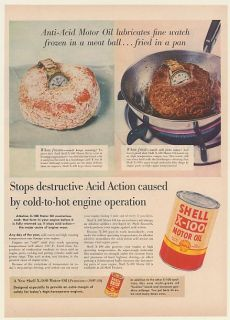 1954 Shell x 100 Motor Oil Lubricates Watch in Frozen Fried Meat Ball