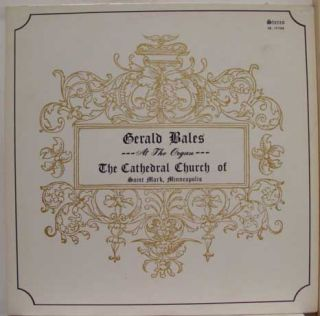 Gerald Bales at Cathedral Church Organ LP Mint SR 101568 Vinyl Record