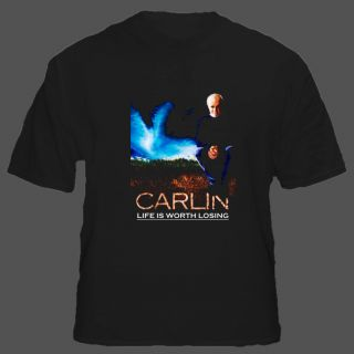 George Carlin Life Is Worth Losing T Shirt