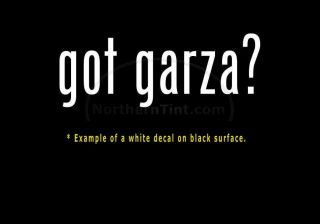 got garza? Funny wall art truck car decal sticker
