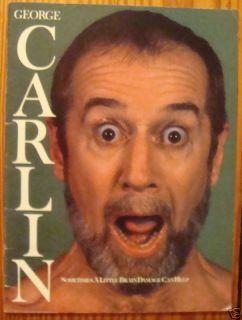 George Carlin Sometimes A Little Brain Damage Can Help