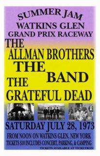 Watkins Glen Replica Gratefuldead The Band Allman Brothers 1972