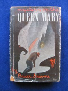 on The Queen Mary by Bruce Graeme First American Edition