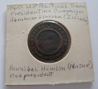 1860 Abraham Lincoln   Hannibal Hamlin Campaign Token CIVIL WAR ERA