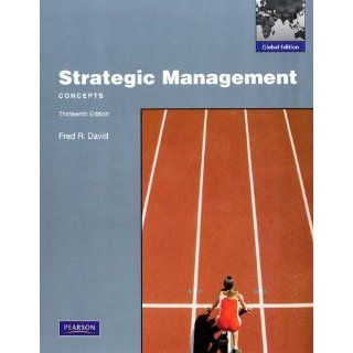 Strategic Management Concepts Global Edition