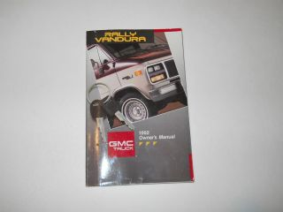 1992 GMC Rally Vandura Owners Manual Owners Van Truck