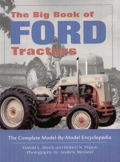 Ford Tractor Model by Model Encyclopedia 9N 2N 8N 4000