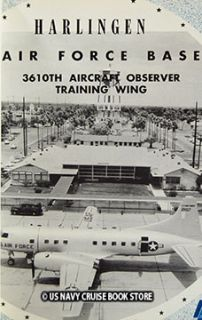 Harlingen Air Force Base 3610th Observer Yearbook 1956