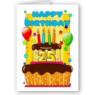 birthday cake with candles   happy 25th birthday greeting card