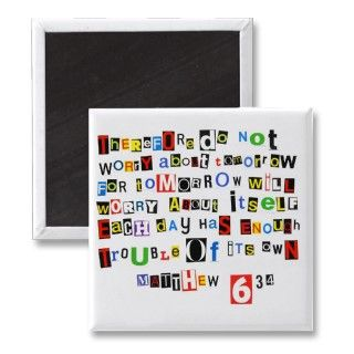Bible verse Matthew 634 written in a colorful mix of cutout ransom