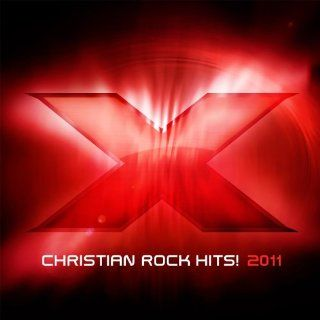X 2011 Christian Rock Hits Various Artists, Hawk Nelson