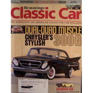 Lot Hemmings Classic Car Magazine 05 08 Issue 44 1961 Chrysler 300g