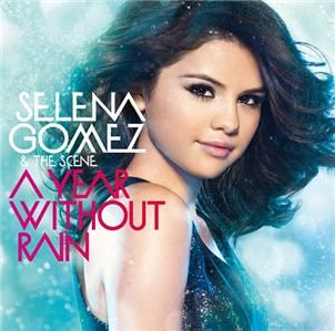 Selena Gomez The Scene A Year Without Rain Japan CD E25