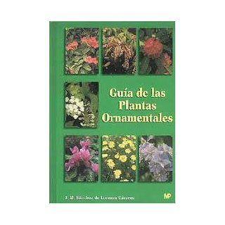 Guía De Las Plantas Ornamentales. Precio En Dolares: J SANCHEZ DE
