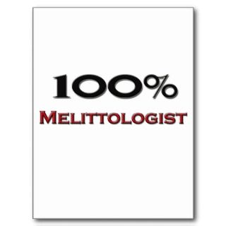 100 Percent Melittologist Post Card
