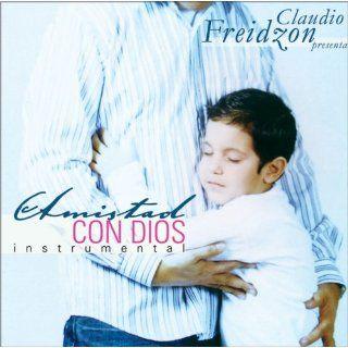 Amistad con Dios Instrumental (Spanish Edition) Claudio Freidzon